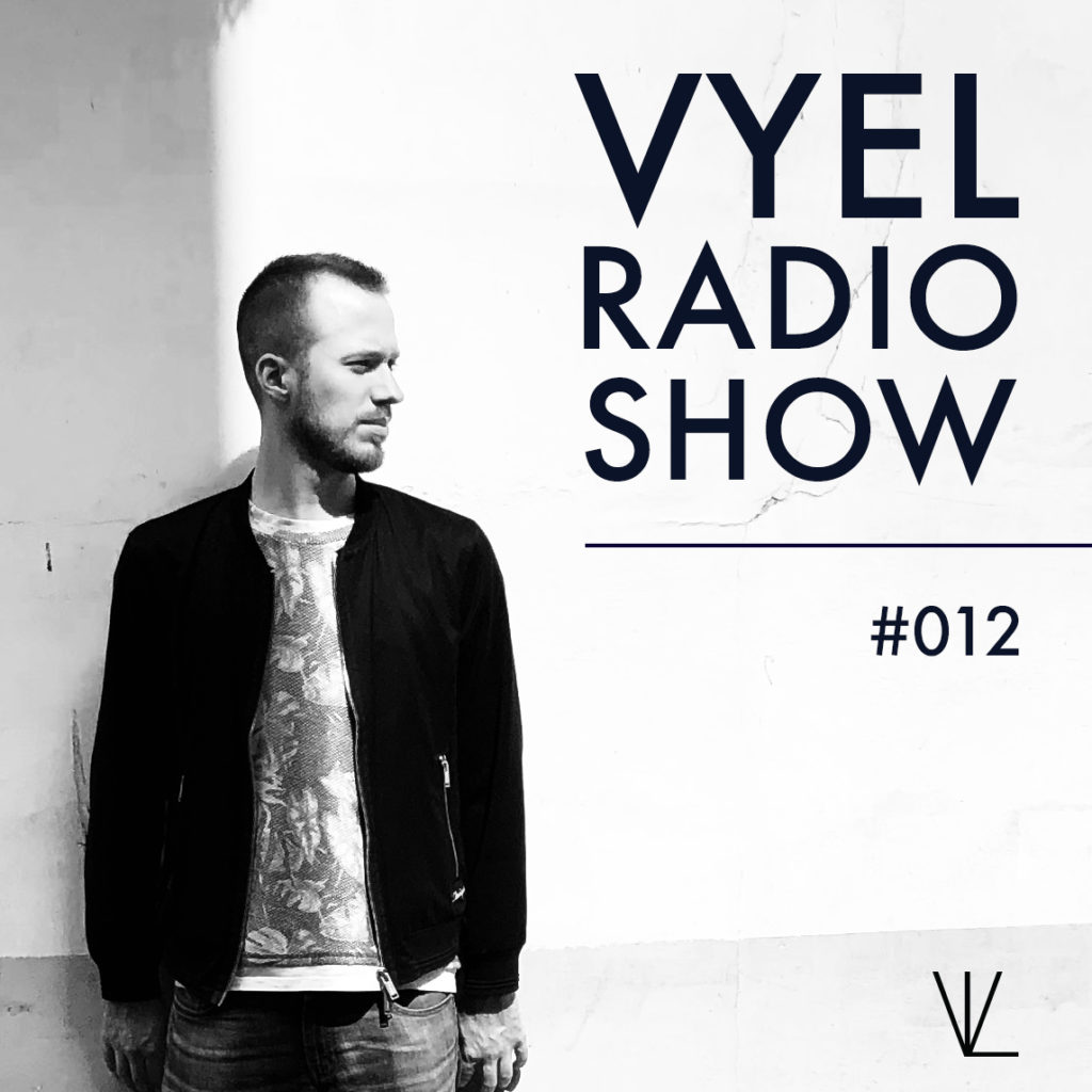 Vyel Radio Show #012 - Artwork