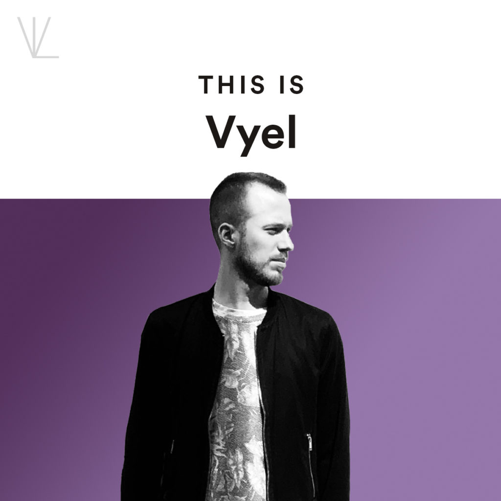 This Is Vyel Official Playlist