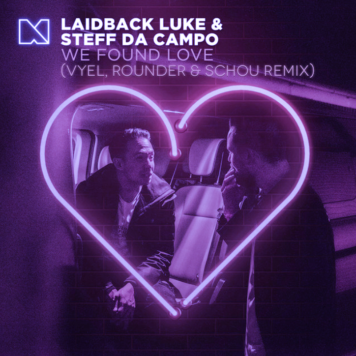 Laidback Luke Steff da Campo We Found Love Vyel, Rounder and Schou Remix